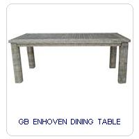 GB ENHOVEN DINING TABLE